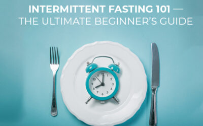 Intermittent Fasting 101 — The Ultimate Beginner's Guide