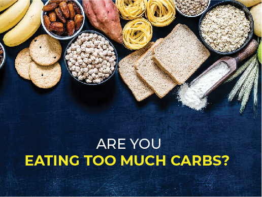 Are you eating too much carbs?
