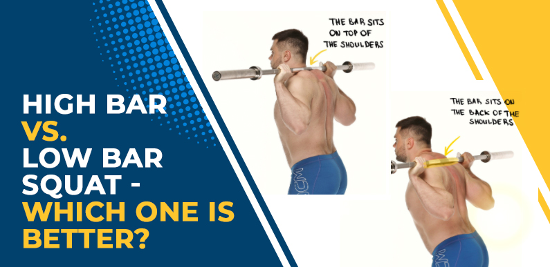 High Bar vs. Low Bar Squat - Which One is Better?