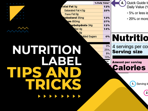 Nutrition label tips and tricks