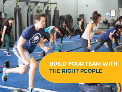 Build your team with the right people