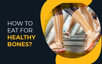 How to eat for healthy bones?