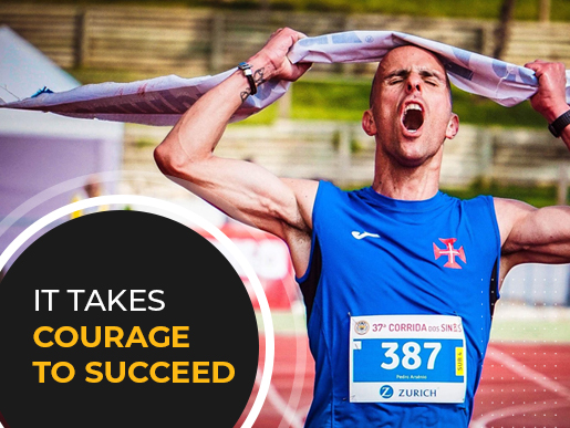 It Takes Courage to Succeed
