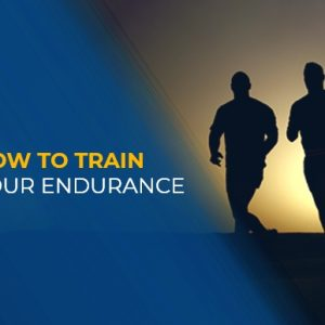 How to train your endurance